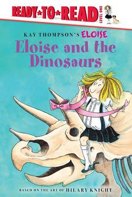 Eloise and the Dinosaurs by Lisa McClatchy