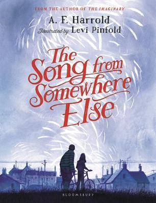 The Song from Somewhere Else by A F Harrold