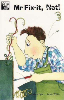 Mr Fix-it, Not! by Robyn Opie