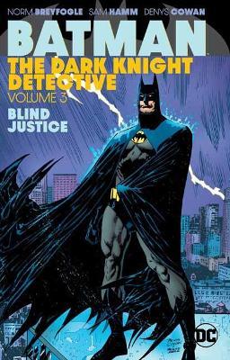 Batman: The Dark Knight Detective Volume 3 by Various