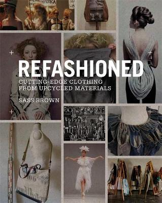ReFashioned by Sass Brown