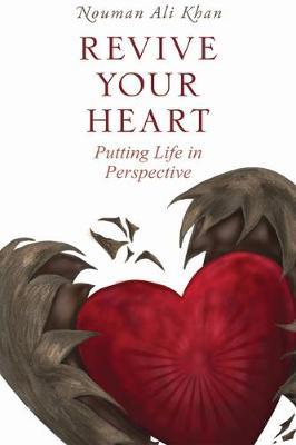 Revive Your Heart by Nouman Ali Khan