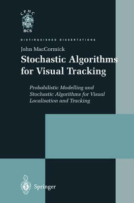Stochastic Algorithms for Visual Tracking by John MacCormick