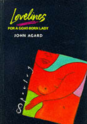 Lovelines for a Goat-Born Lady by John Agard