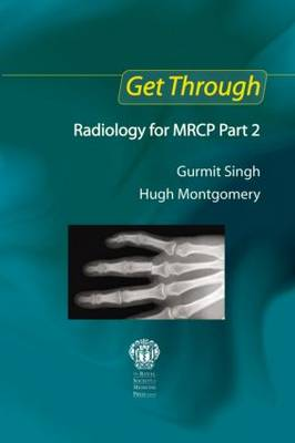 Get Through Radiology for MRCP  Part 2 by Gurmit Singh