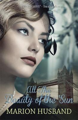 All the Beauty of the Sun by Marion Husband