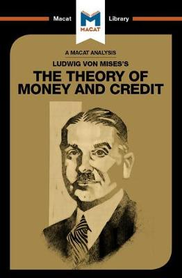 Ludwig von Mises's The Theory of Money and Credit book