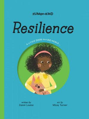 Human Kind: Resilience by Zanni Louise