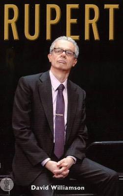 Rupert by David Williamson