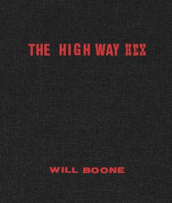 Will Boone: The Highway Hex by Will Boone
