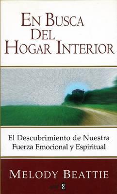 En Busca del Hogar Interior by Melody Beattie