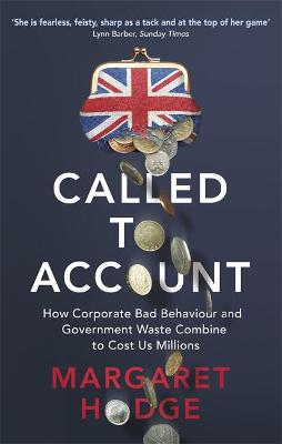 Called to Account by Dame Margaret Hodge