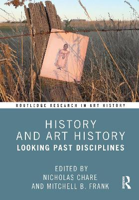 History and Art History: Looking Past Disciplines book