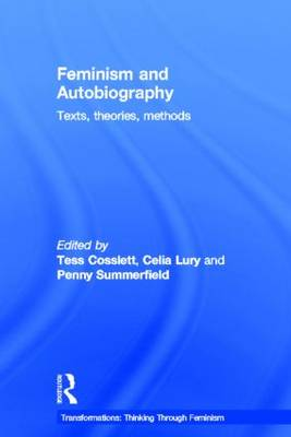 Feminism & Autobiography by Tess Coslett