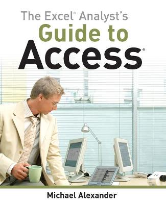 Excel Analyst's Guide to Access book