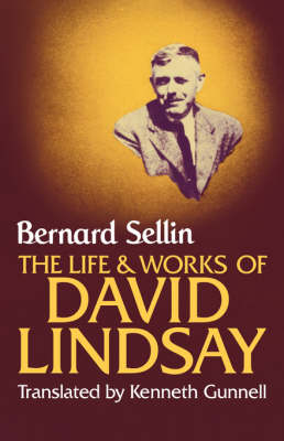 The Life and Works of David Lindsay book