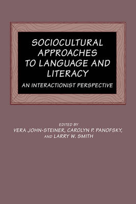 Sociocultural Approaches to Language and Literacy book
