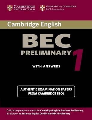 Cambridge BEC Preliminary 1 by University of Cambridge Local Examinations Syndicate