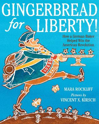 Gingerbread for Liberty! book