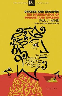 Chases and Escapes by Paul J. Nahin