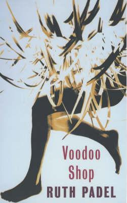 Voodoo Shop by Ruth Padel