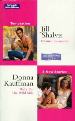 Chance Encounter/Walk On The Wild Side by Donna Kauffman