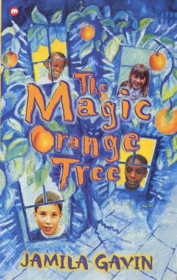The Magic Orange Tree by Jamila Gavin