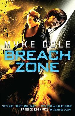 Breach Zone by Myke Cole
