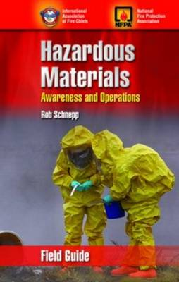 Hazardous Materials Awareness & Operations Field Guide by IAFC