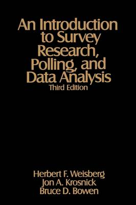 Introduction to Survey Research, Polling, and Data Analysis by Jon A. Krosnick