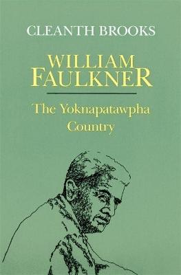 William Faulkner: The Yoknapatawpha Country book
