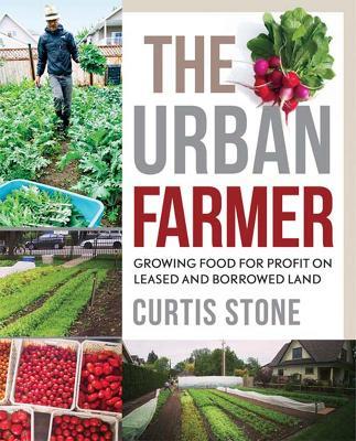 Urban Farmer by Curtis Stone