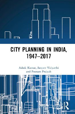 City Planning in India, 1947-2017 book