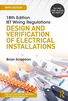 IET Wiring Regulations: Design and Verification of Electrical Installations book