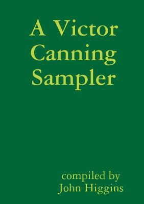 A Victor Canning Sampler by John Higgins