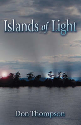 Islands of Light by Don Thompson