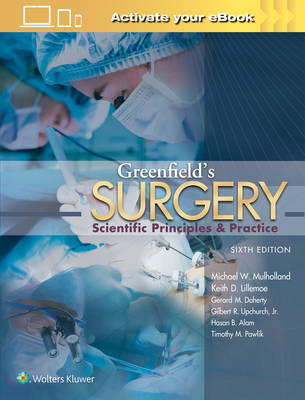 Greenfield's Surgery by Michael W. Mulholland