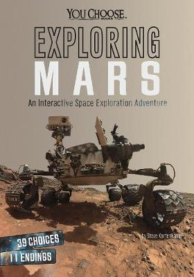 Exploring Mars by Steve Kortenkamp
