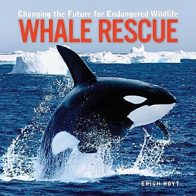 Whale Rescue by ,Erich Hoyt
