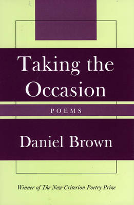 Taking the Occasion by Daniel James Brown