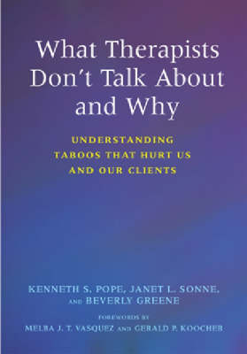 What Therapists Don't Talk About and Why book