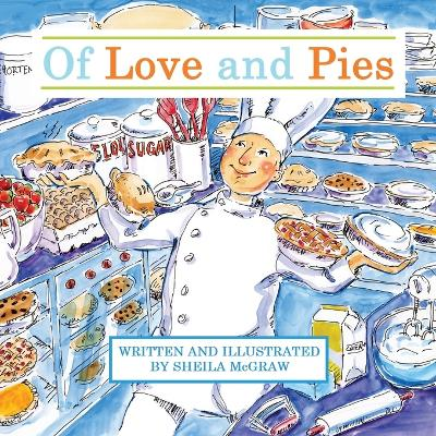 Of Love and Pies by Sheila McGraw