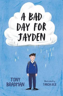 A Bad Day for Jayden by Tony Bradman