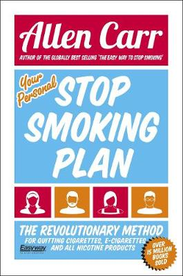 Your Personal Stop Smoking Plan by Allen Carr