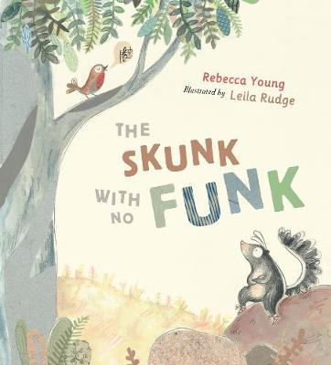 Skunk with No Funk by Rebecca Young