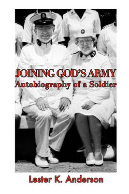 Joining God's Army by Lester K Anderson