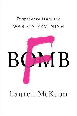F-Bomb by Lauren McKeon
