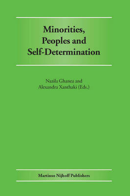 Minorities, Peoples and Self-Determination by Alexandra Xanthaki