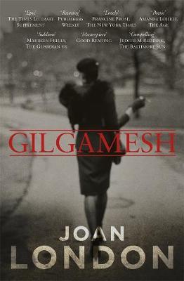 Gilgamesh by Joan London