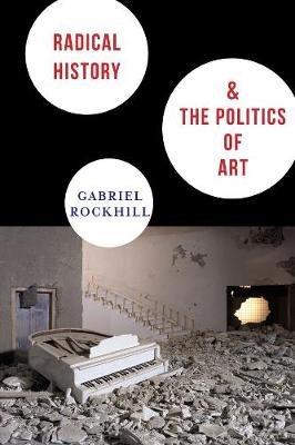 Radical History and the Politics of Art book